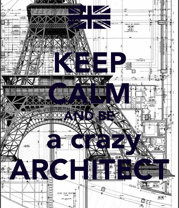 keep-calm-and-be-a-crazy-architect