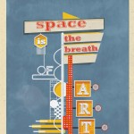 Space is the breath of art - Frank Llyod Wright