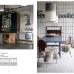 Sabine Fajana a Vienna ha ricavato un appartamento da una macelleria di cui hanno mantenuto elementi originali quali il pavimento piastrellato. I cesti di vimini, le sedie vintage in legno e i tessuti morbidi rendono l'ambiente più famigliare.