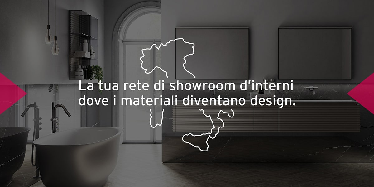 La tua rete di Showroom d'interni