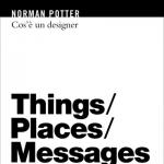 Cos'è un designer, Norman Potter