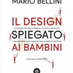 Mario Bellini, Il design spiegato ai bambini