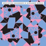 Architettura sussurrante, Alessandro Mendini